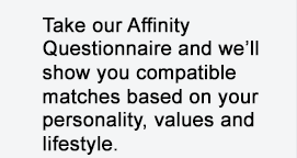 Take our questionnaire for compatible matches