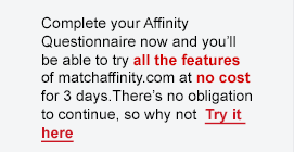 Try all the features of matchaffinity at no cost for 3 days